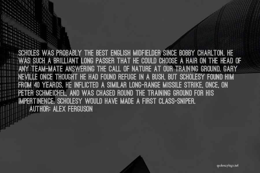 English Class Quotes By Alex Ferguson