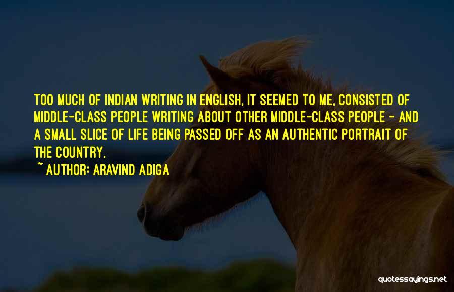 English Class Quotes By Aravind Adiga