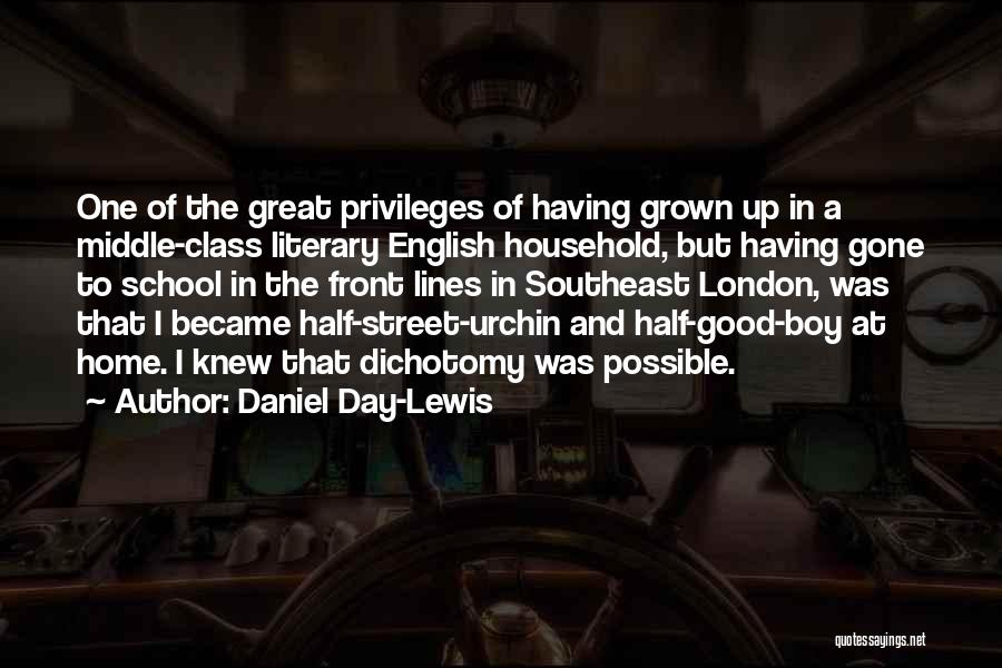 English Class Quotes By Daniel Day-Lewis