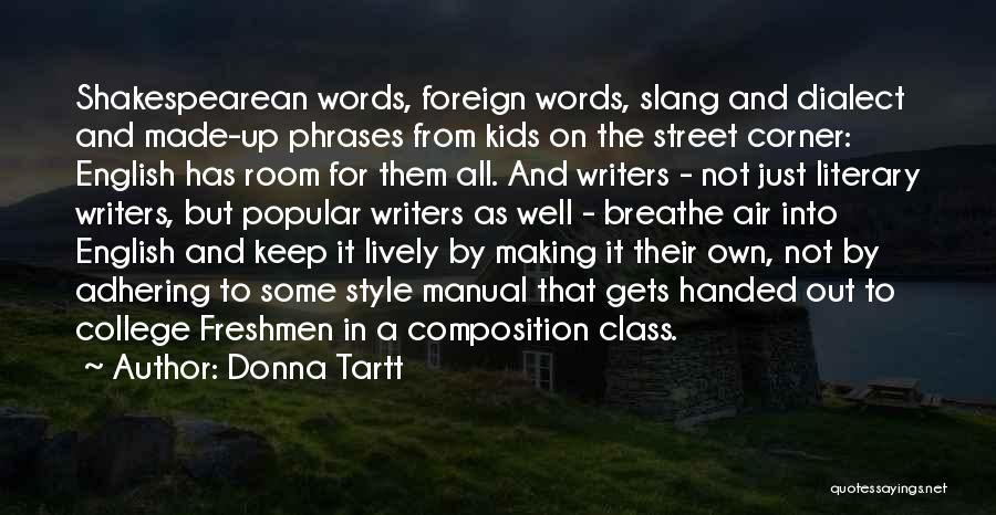 English Class Quotes By Donna Tartt
