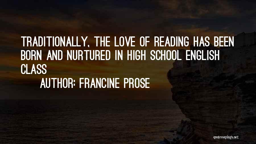 English Class Quotes By Francine Prose