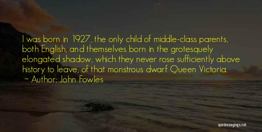 English Class Quotes By John Fowles