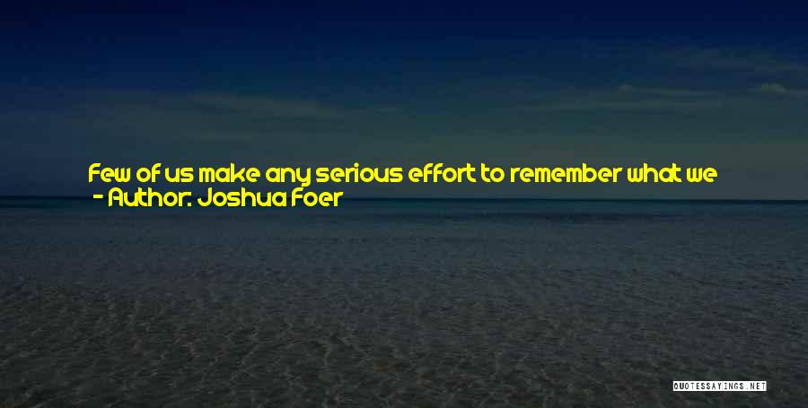 English Class Quotes By Joshua Foer