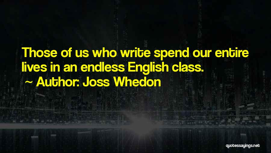 English Class Quotes By Joss Whedon