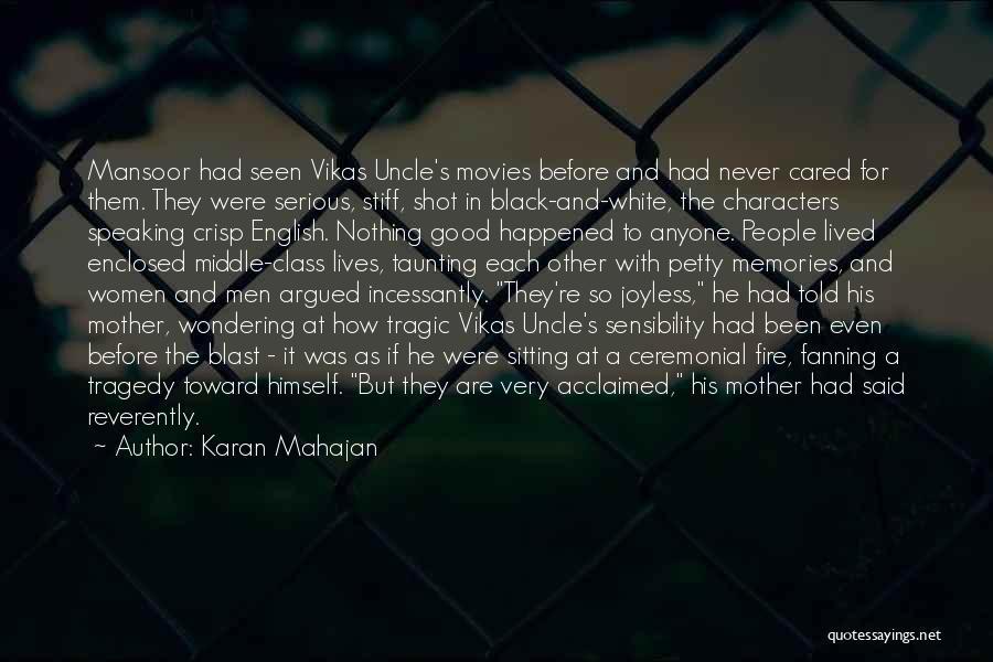 English Class Quotes By Karan Mahajan