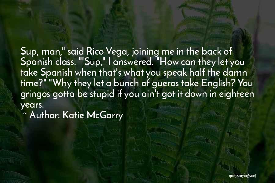 English Class Quotes By Katie McGarry