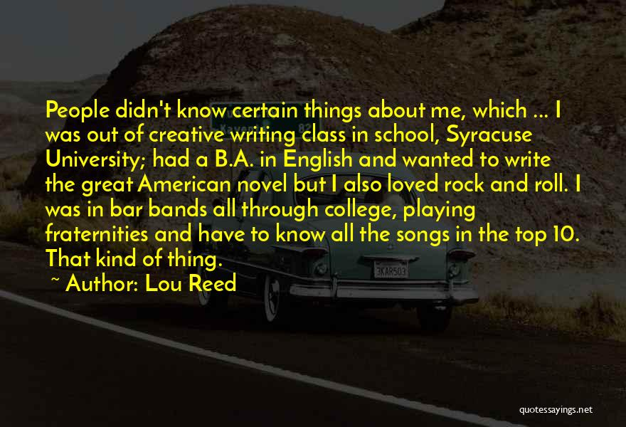 English Class Quotes By Lou Reed