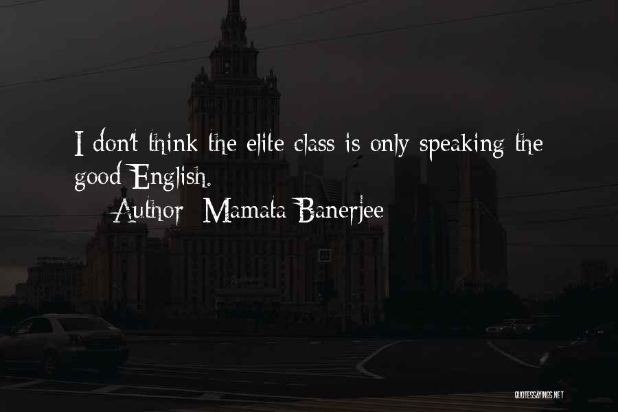 English Class Quotes By Mamata Banerjee