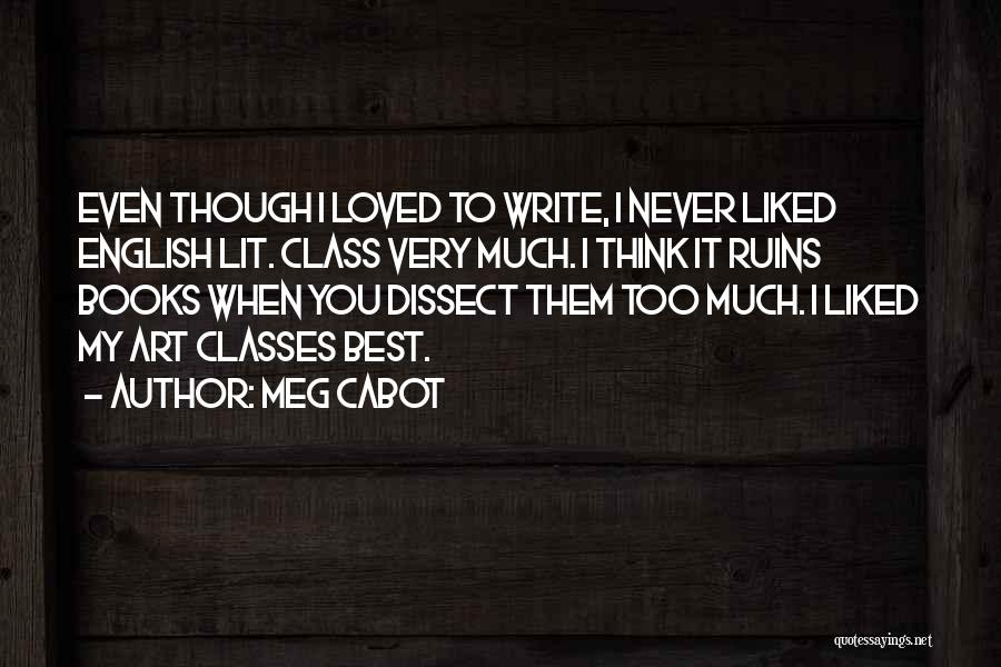 English Class Quotes By Meg Cabot