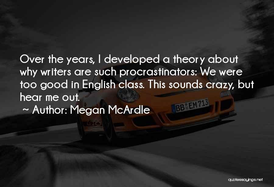 English Class Quotes By Megan McArdle