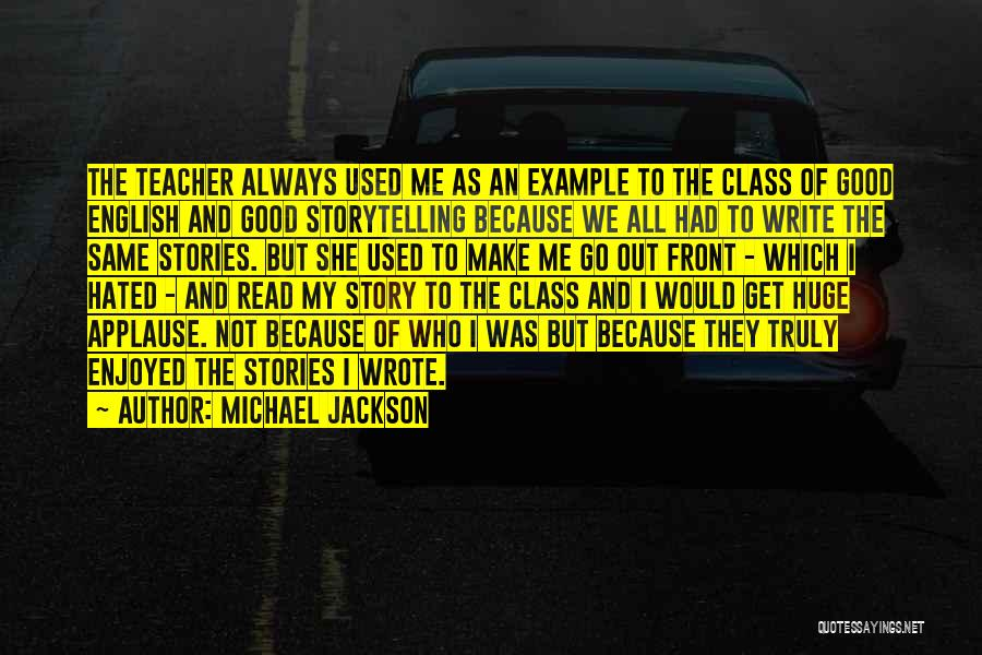 English Class Quotes By Michael Jackson
