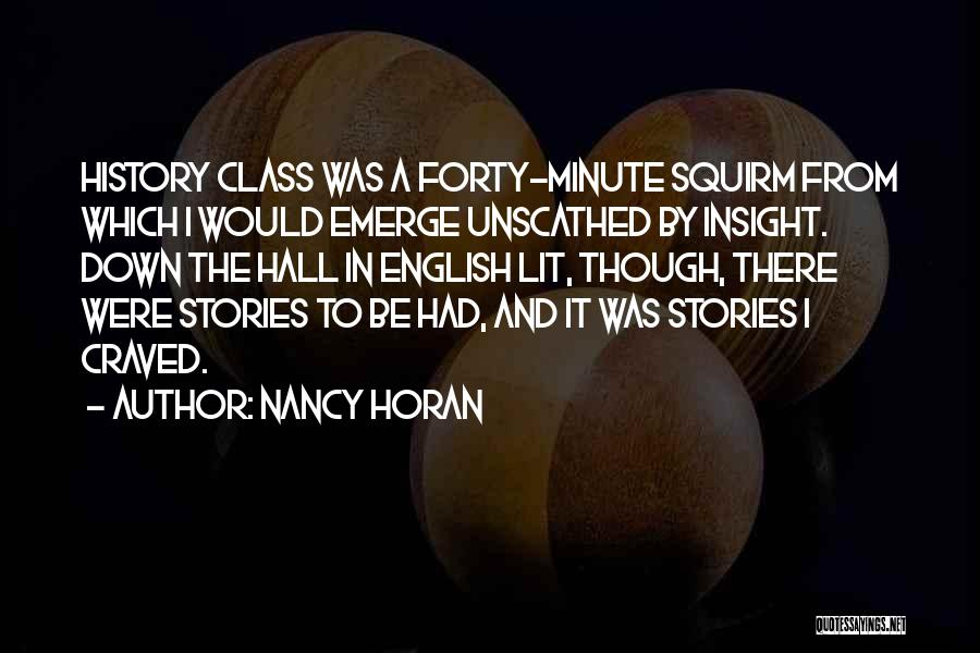 English Class Quotes By Nancy Horan