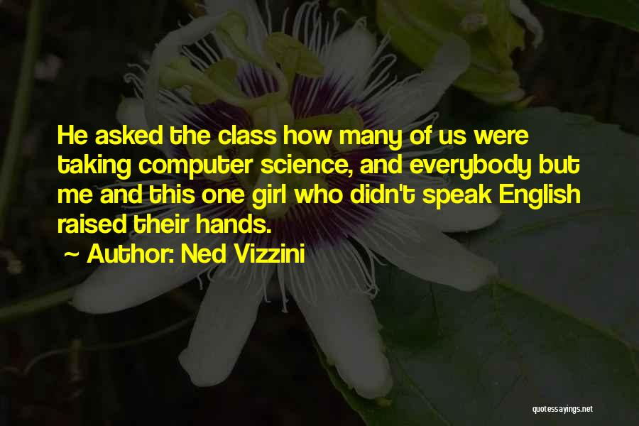 English Class Quotes By Ned Vizzini