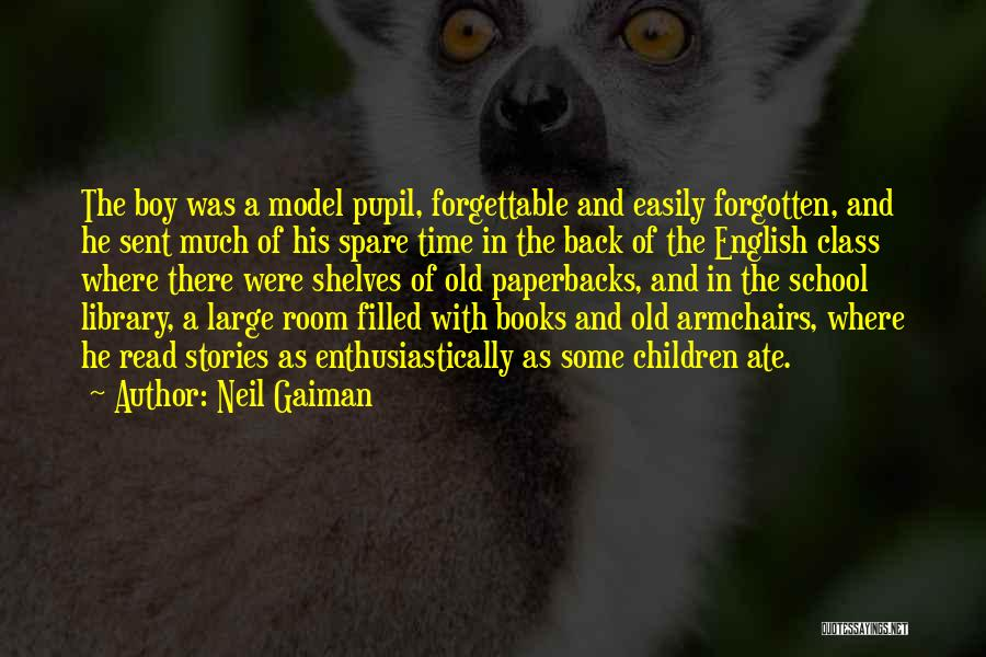 English Class Quotes By Neil Gaiman