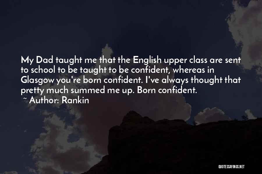 English Class Quotes By Rankin