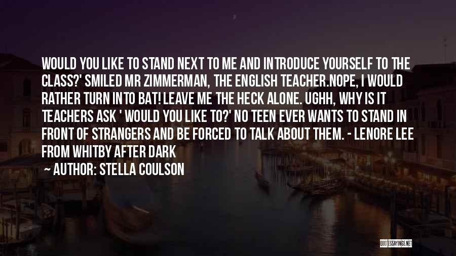 English Class Quotes By Stella Coulson