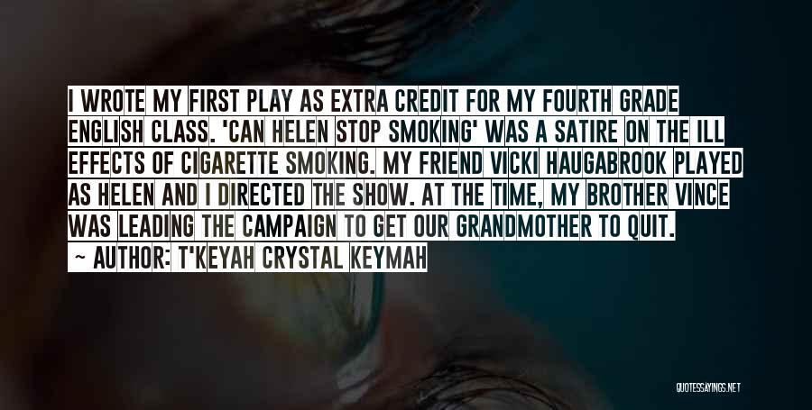 English Class Quotes By T'Keyah Crystal Keymah