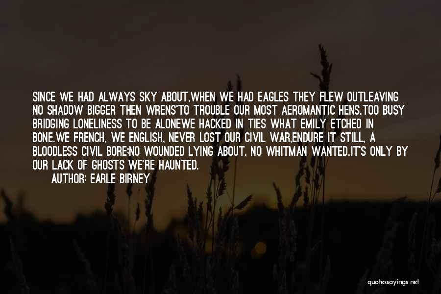 English Lit Quotes By Earle Birney