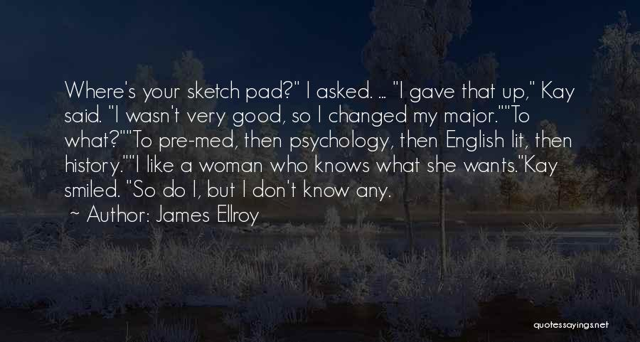English Lit Quotes By James Ellroy
