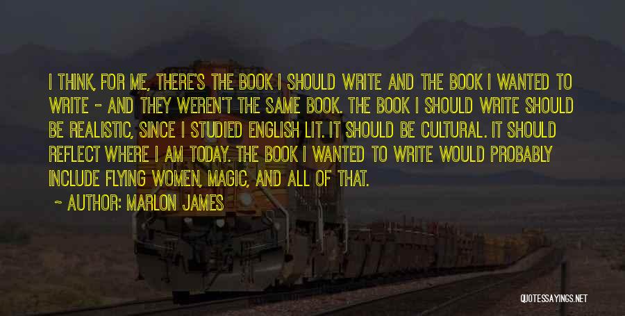 English Lit Quotes By Marlon James