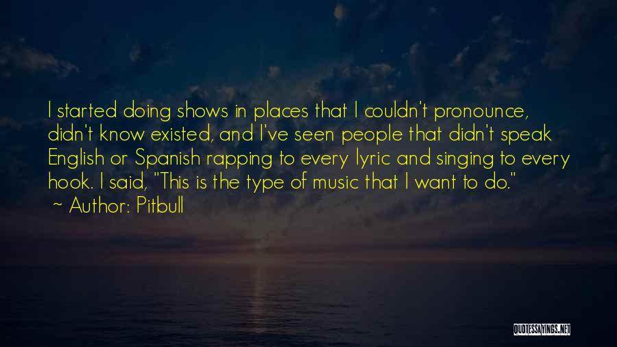 English Rap Quotes By Pitbull