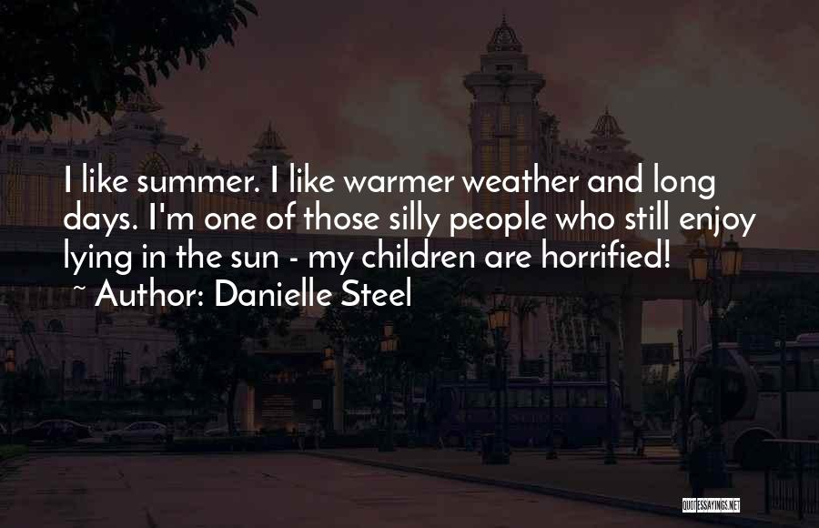 Enjoy The Summer Quotes By Danielle Steel