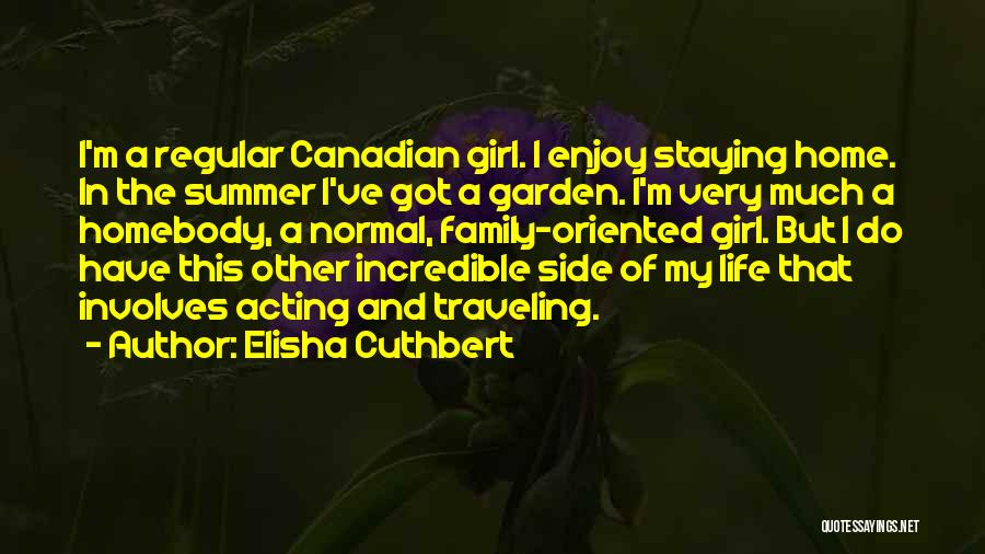 Enjoy The Summer Quotes By Elisha Cuthbert