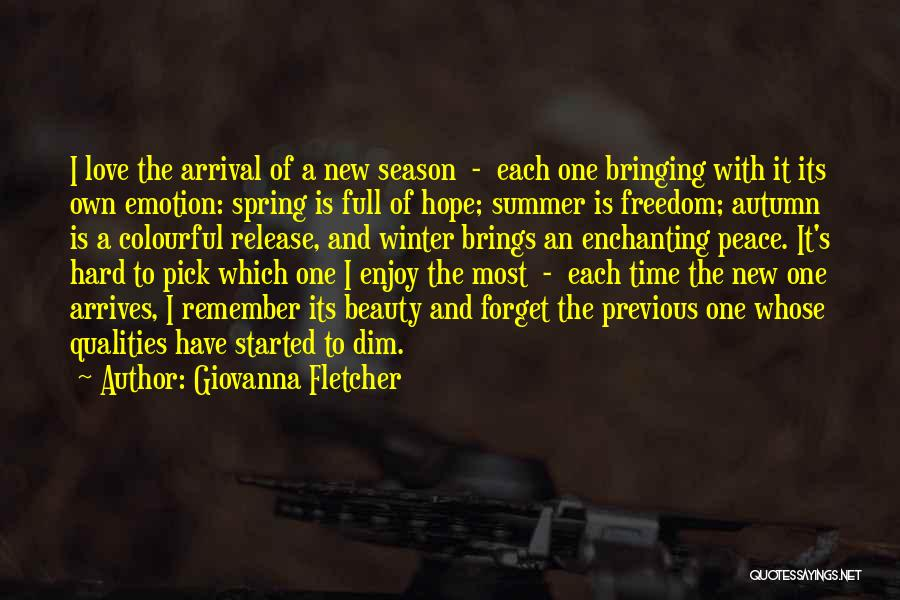 Enjoy The Summer Quotes By Giovanna Fletcher