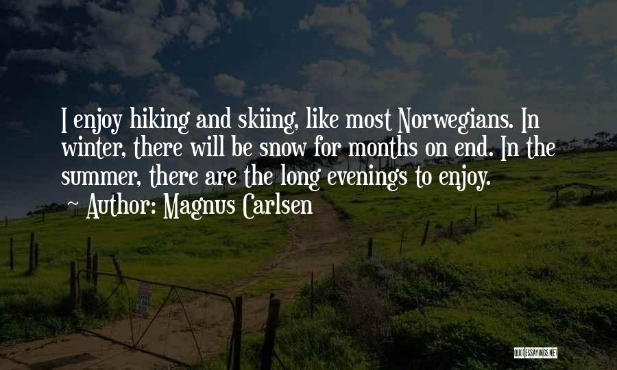 Enjoy The Summer Quotes By Magnus Carlsen