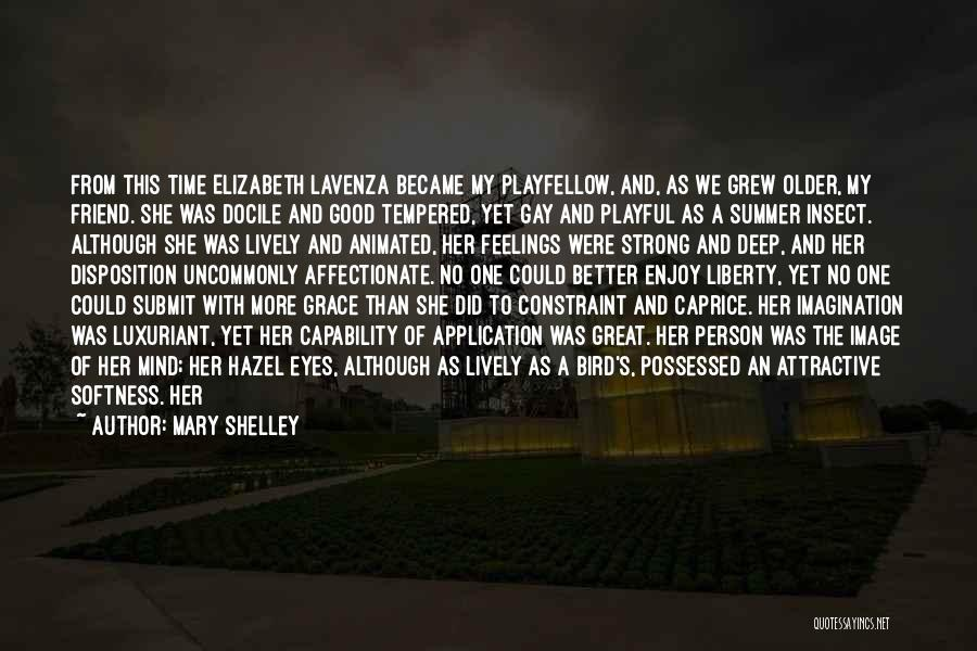Enjoy The Summer Quotes By Mary Shelley