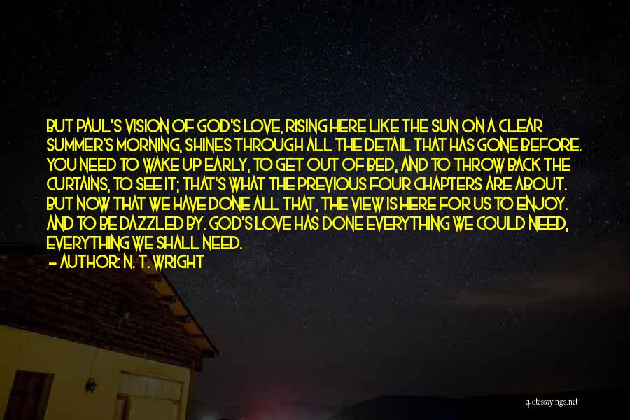 Enjoy The Summer Quotes By N. T. Wright