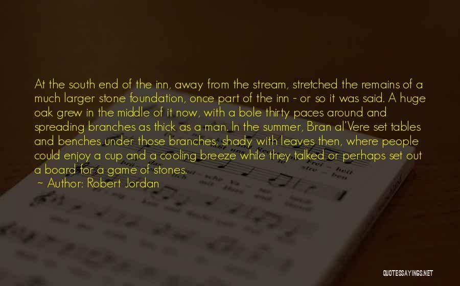 Enjoy The Summer Quotes By Robert Jordan
