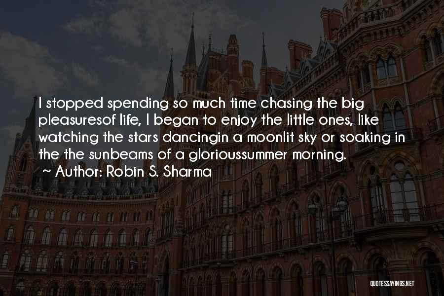 Enjoy The Summer Quotes By Robin S. Sharma