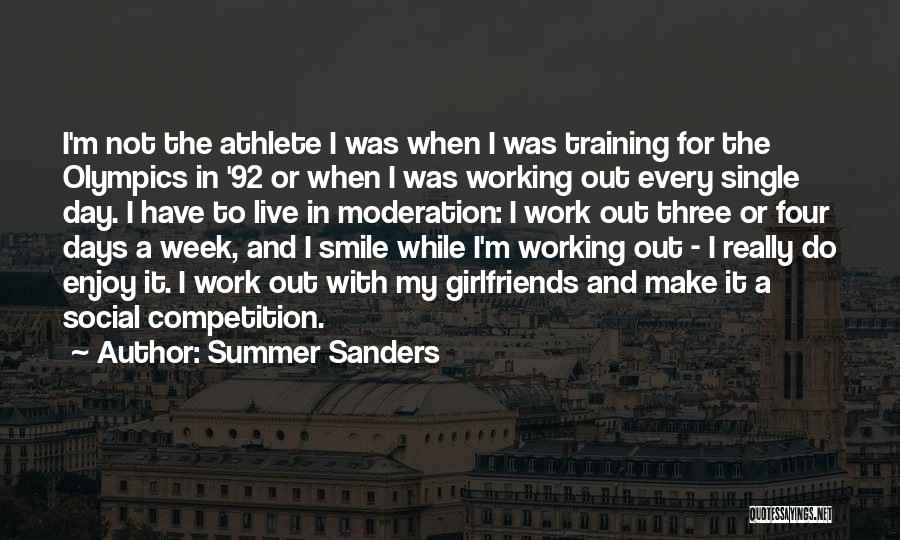 Enjoy The Summer Quotes By Summer Sanders