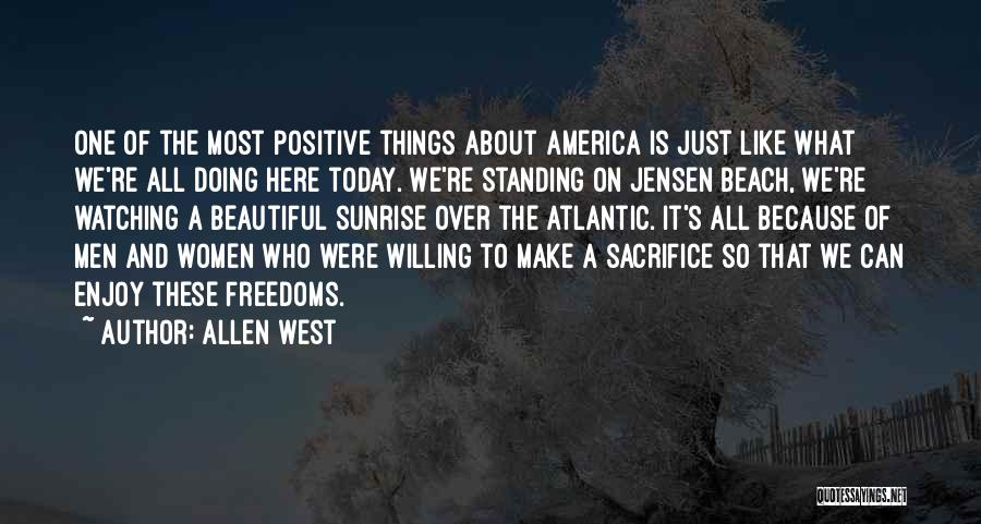 Enjoy Today Quotes By Allen West