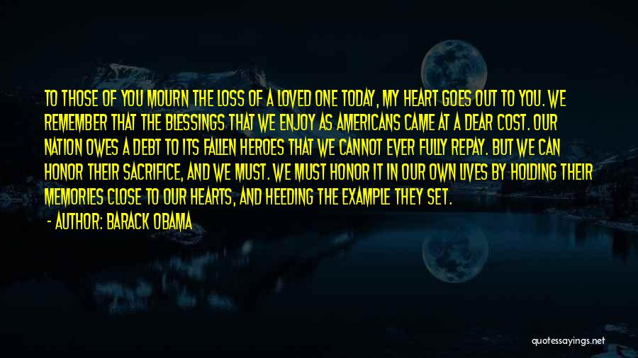 Enjoy Today Quotes By Barack Obama