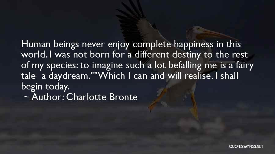 Enjoy Today Quotes By Charlotte Bronte