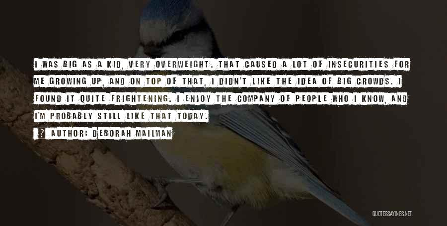 Enjoy Today Quotes By Deborah Mailman