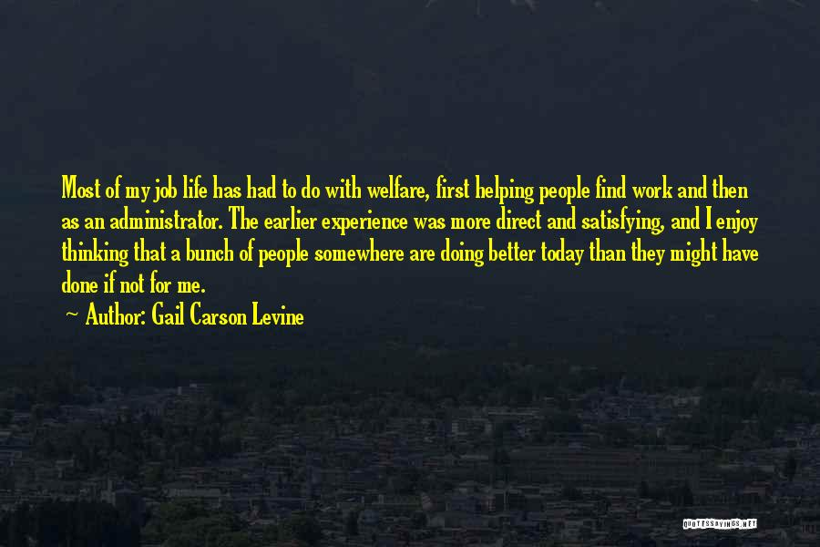 Enjoy Today Quotes By Gail Carson Levine