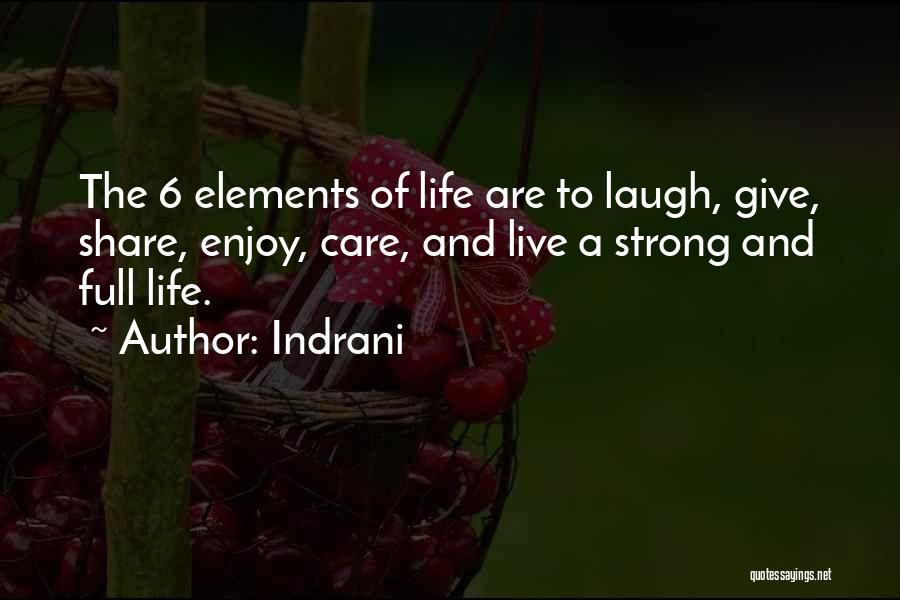 Enjoy Your Life Without Me Quotes By Indrani