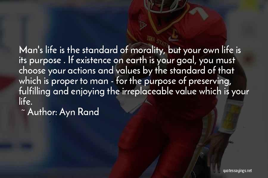 Enjoying Life As It Is Quotes By Ayn Rand