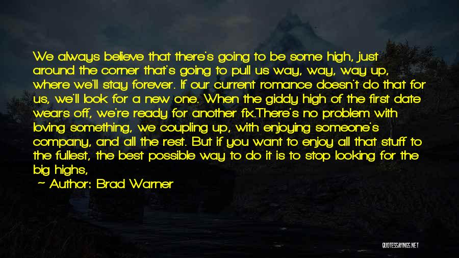 Enjoying Your Own Company Quotes By Brad Warner