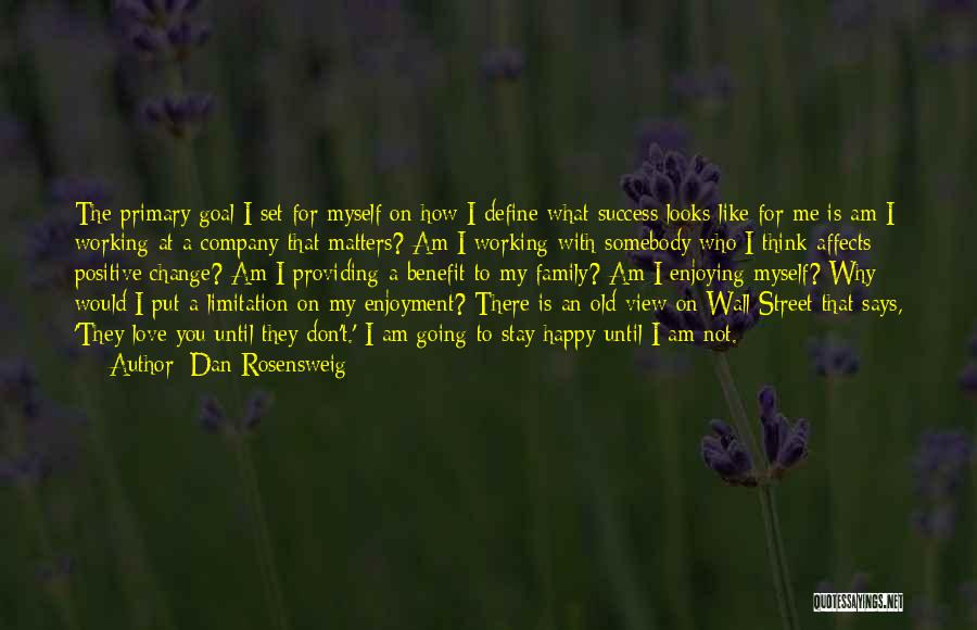 Enjoying Your Own Company Quotes By Dan Rosensweig