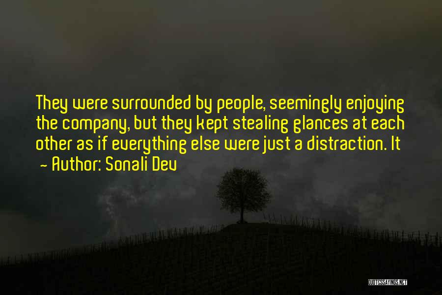 Enjoying Your Own Company Quotes By Sonali Dev