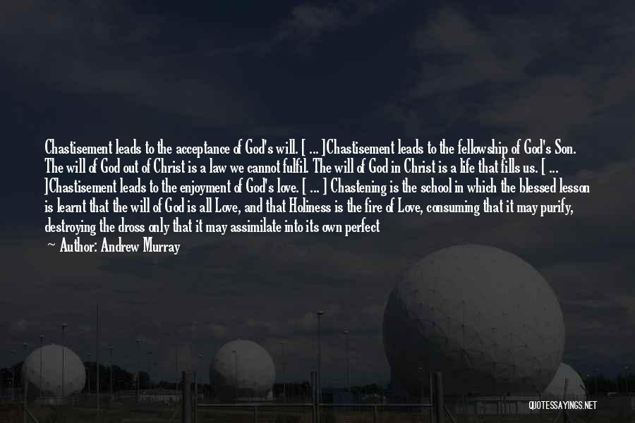 Enjoyment In School Quotes By Andrew Murray