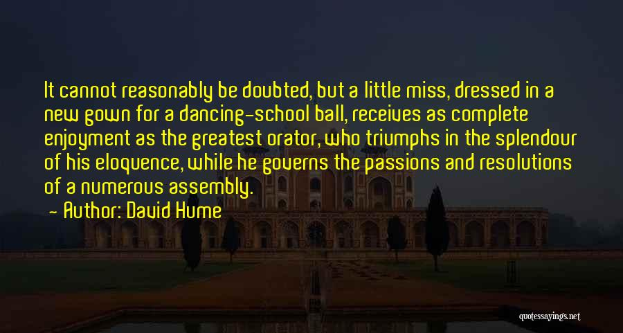 Enjoyment In School Quotes By David Hume