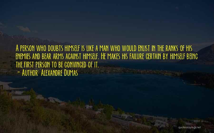 Enlist Quotes By Alexandre Dumas
