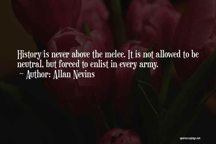 Enlist Quotes By Allan Nevins
