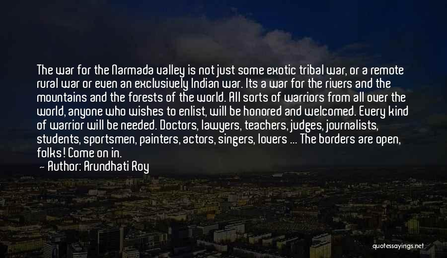 Enlist Quotes By Arundhati Roy