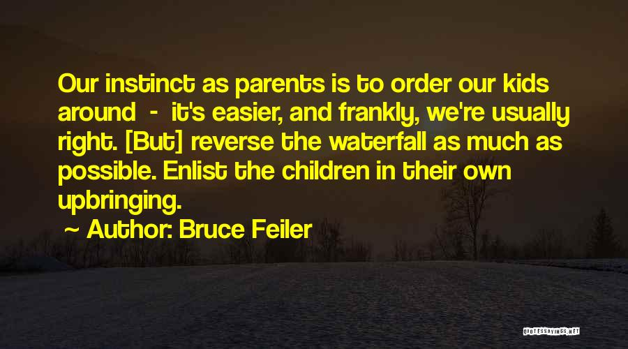 Enlist Quotes By Bruce Feiler